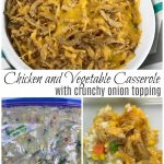 Chicken and Vegetable Casserole with crunchy onion topping freezer meal