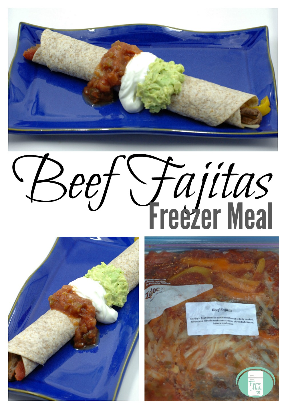 Make Ahead Beef Fajitas Freezer Meal