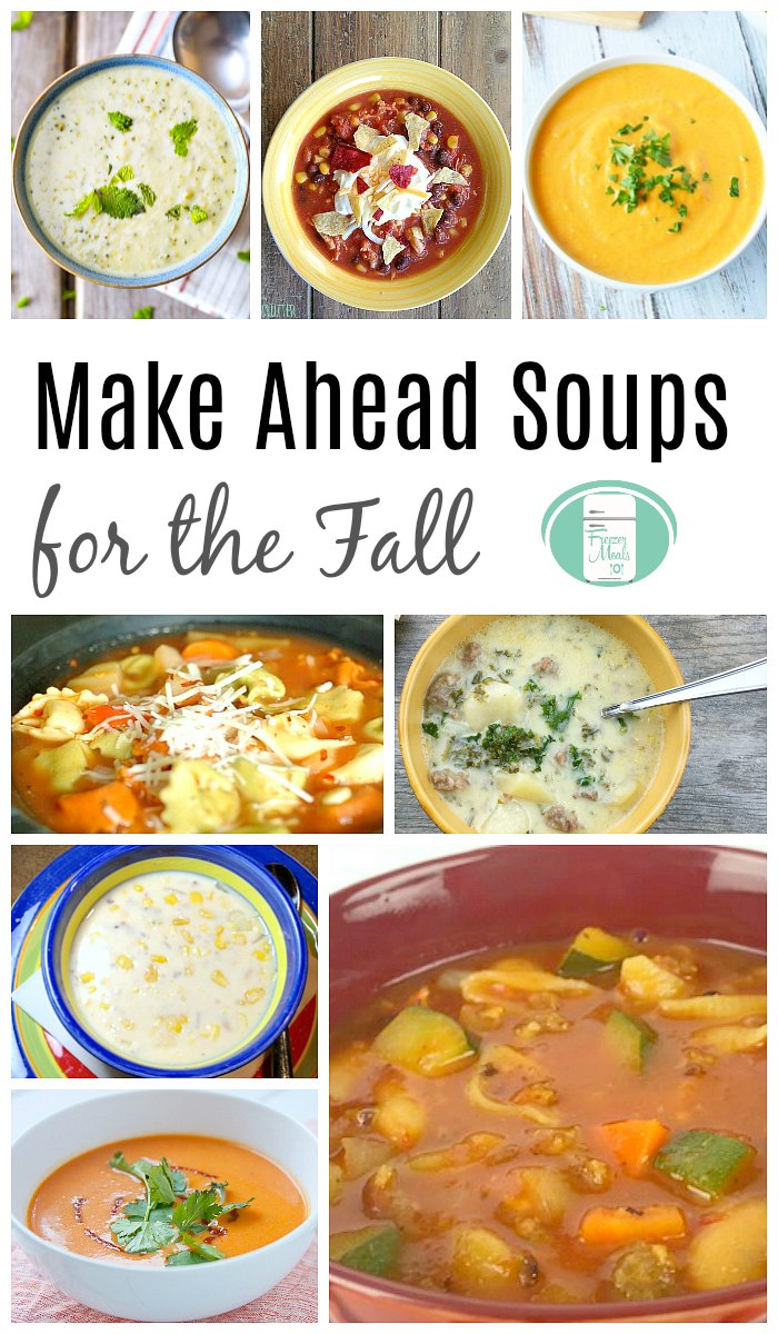 Make Ahead Soups for Fall #freezermeals101 #fallrecipes #soupstofreeze #souprecipes