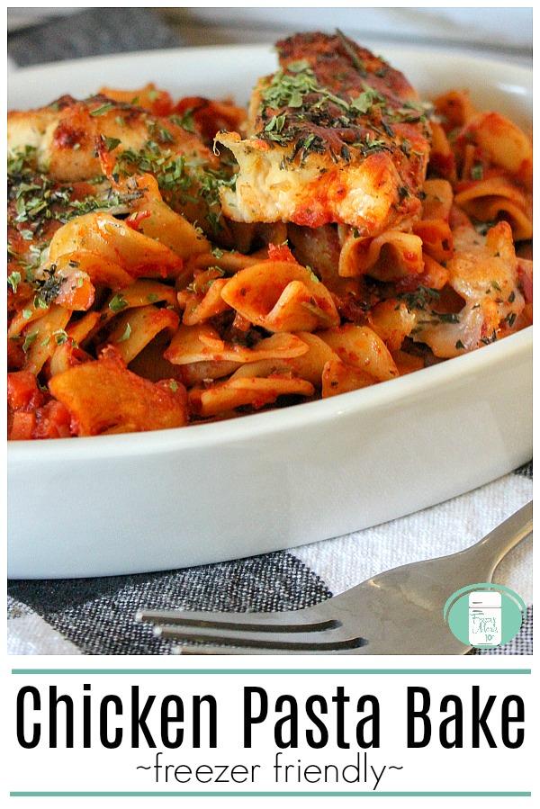 Chicken Pasta Bake #pastarecipes #easyfamilymeals #makeahead #freezermeals101 #freezermeals #cookingahead