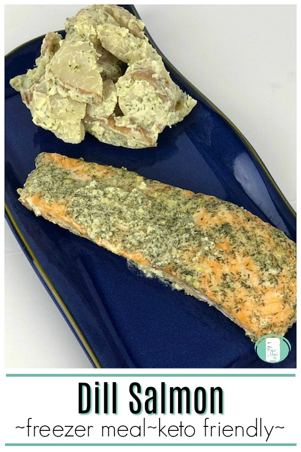 You won't believe this Dill Salmon is a Freezer Meal! #freezermeals101 #freezercooking #makeaheadmeals #salmon #easyrecipes #yum