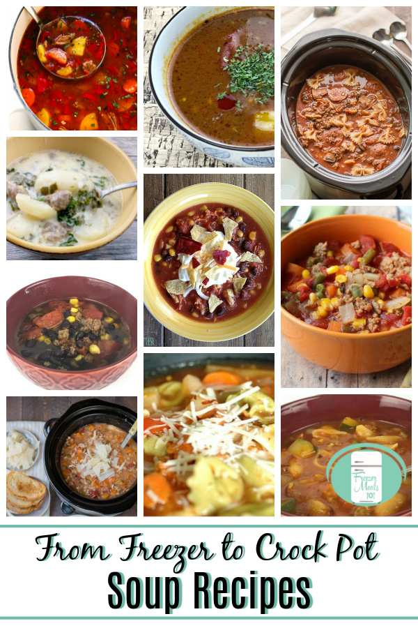 "a collage of different soups pictured either in bowls or in a slow cooker with text that reads ""From Freezer to Crock Pot Soup Recipes"""