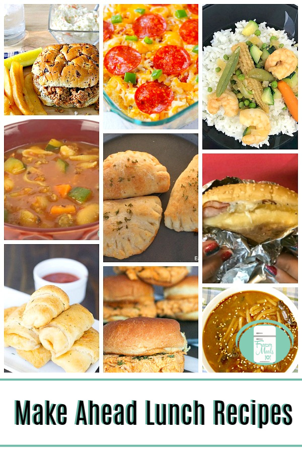 Make Ahead Lunch Recipes make life so much easier! #freezermeals101 #makeaheadmeals #lunchrecipes #whatsforlunch