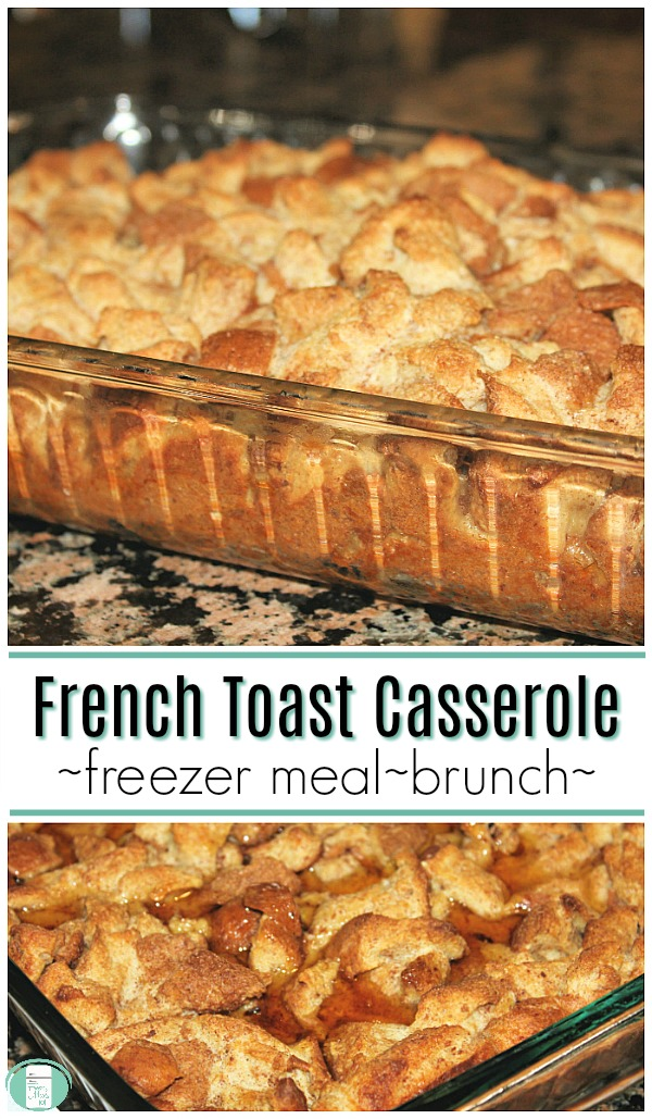 "a clear glass baking dish sits on a marble countertop with chunks of cooked bread puffed up inside. The text reads ""French Toast Casserole - freezer meal - brunch"""