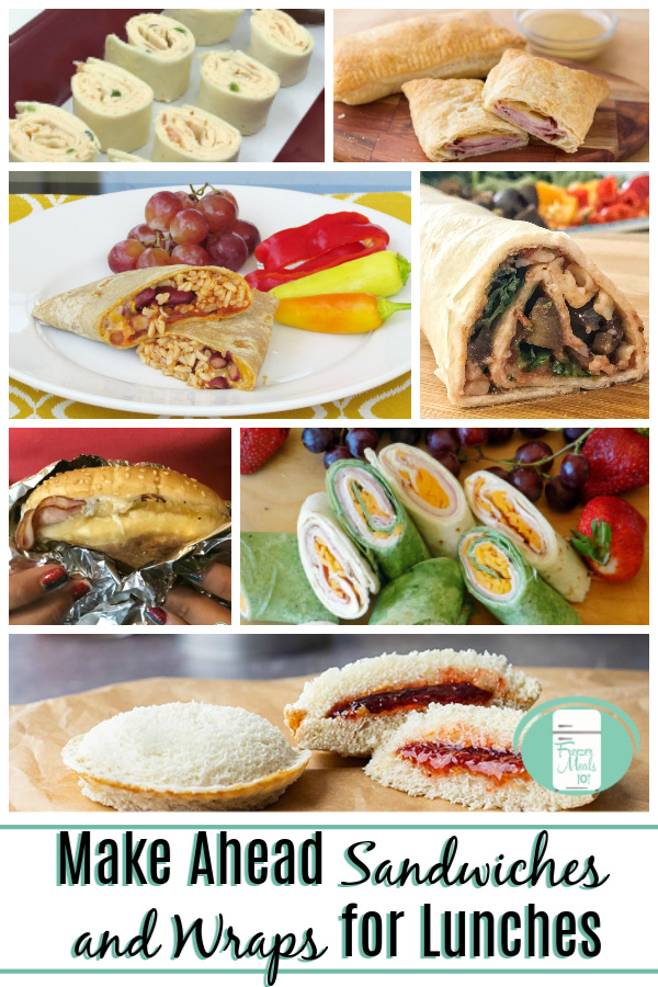 "a collage of images of wraps and hot and cold sandwiches with text that reads ""Make Ahead Sandwiches and Wraps for Lunches"""