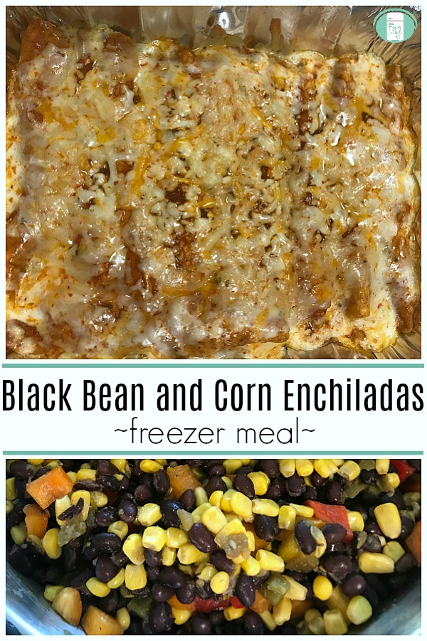"at the top, there is a casserole dish with enchiladas covered in melted cheese. At the bottom is a large bowl full of a mixture of black beans, yellow corn, red pepper, green chilies. The text reads ""Black Bean and Corn Enchiladas freezer meal"""