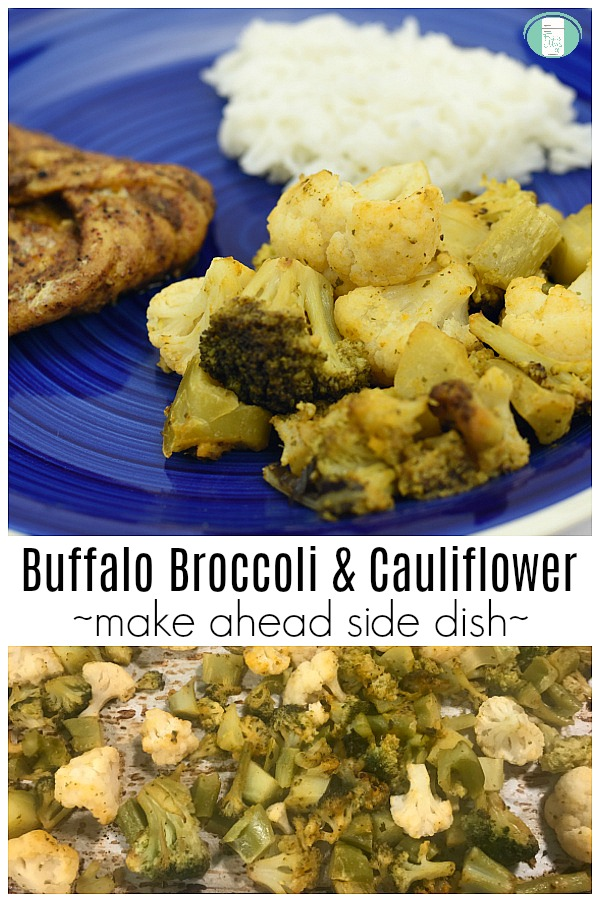 "roasted broccoli and cauliflower are on a blue plate with fish and white rice with text that reads ""Buffalo Broccoli and Cauliflower make ahead side dish"""