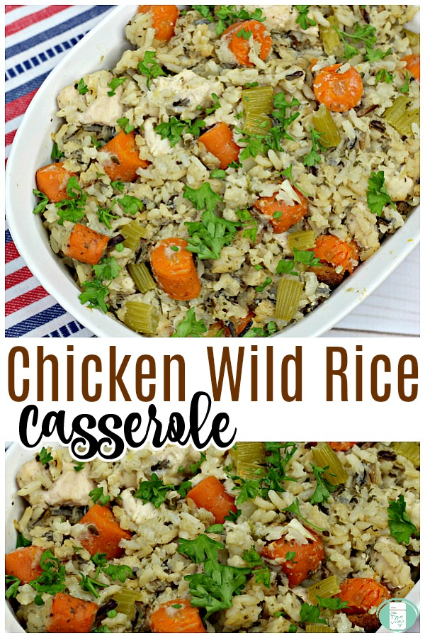 "white baking dish with rice, carrots, celery, chicken in it. The text reads ""Chicken Wild Rice Casserole"""