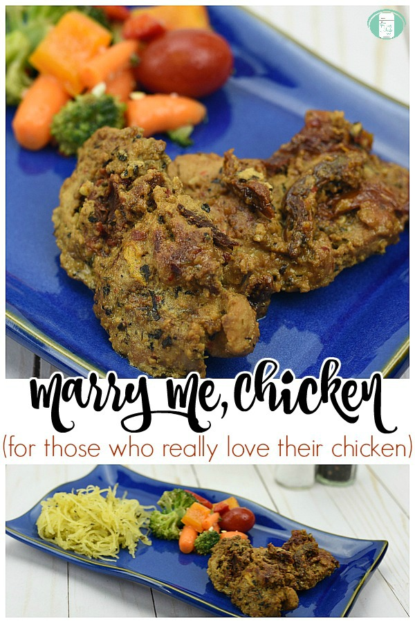 "blue plate with chicken, carrots, broccoli, tomato, and squash with text that reads ""Marry Me, Chicken (for those who really love their chicken)"" #freezermeals101 #marrymechicken #chickendinner #makeahead"