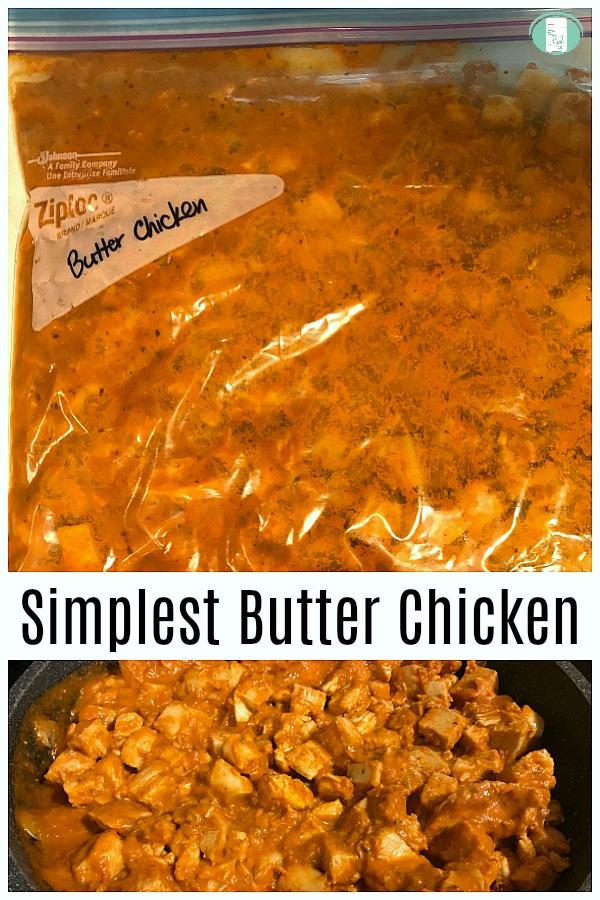 "on the top, the meal is in the bag and on the bottom, the red sauce and chunks of chicken are in a skillet with text that reads ""Simplest Butter Chicken"""