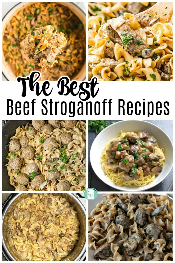 "a collage of six photos with text that reads ""The Best Beef Stroganoff Recipes"""
