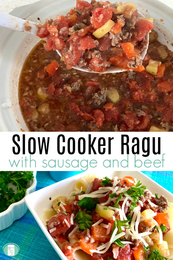 "white Crock Pot with chunky sauce and a ladle lifting some up with text that reads ""Slow Cooker Ragu with sausage and beef"""