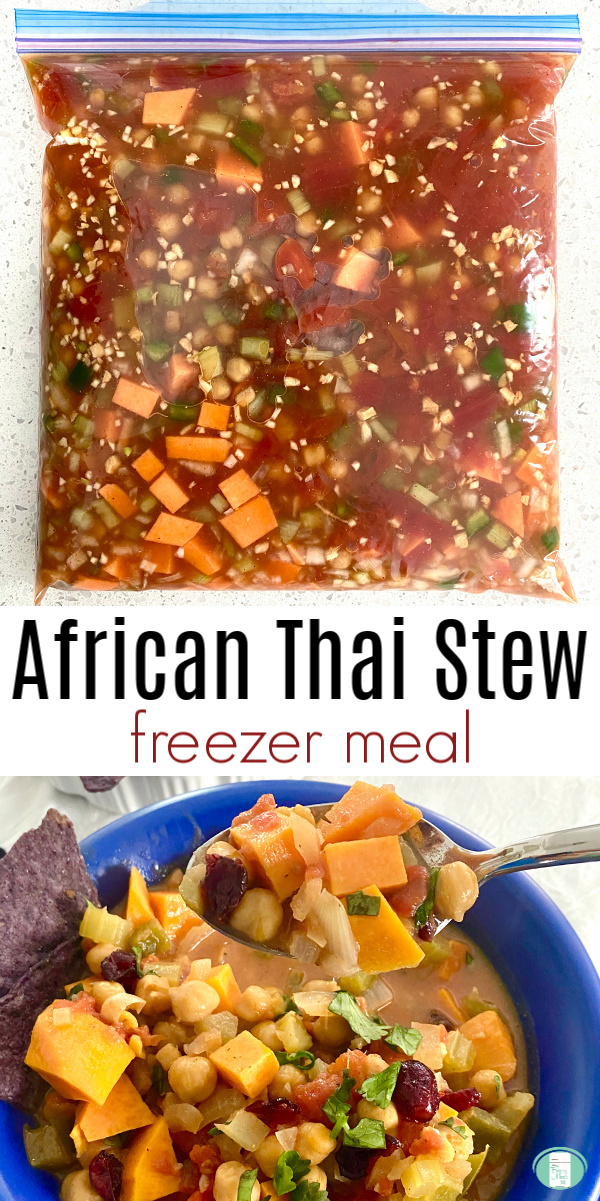 "freezer bag with many colours of cubed and chopped food on top, stew in blue bowl on bottom with text that reads ""African Thai Stew freezer meal"""