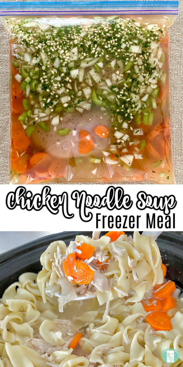 "bag with chopped vegetables, broth, and raw chicken on top and black crock pot of noodle soup on the bottom with text ""Chicken Noodle Soup freezer meal"""