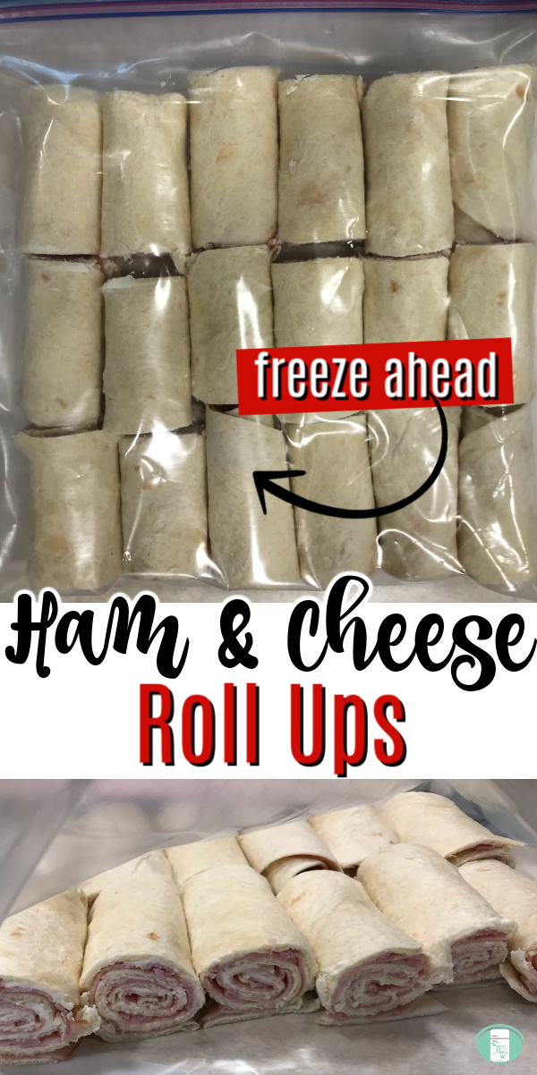 "clear bag with 18 rolls. Text reads ""freeze ahead Ham & Cheese Roll Ups"""