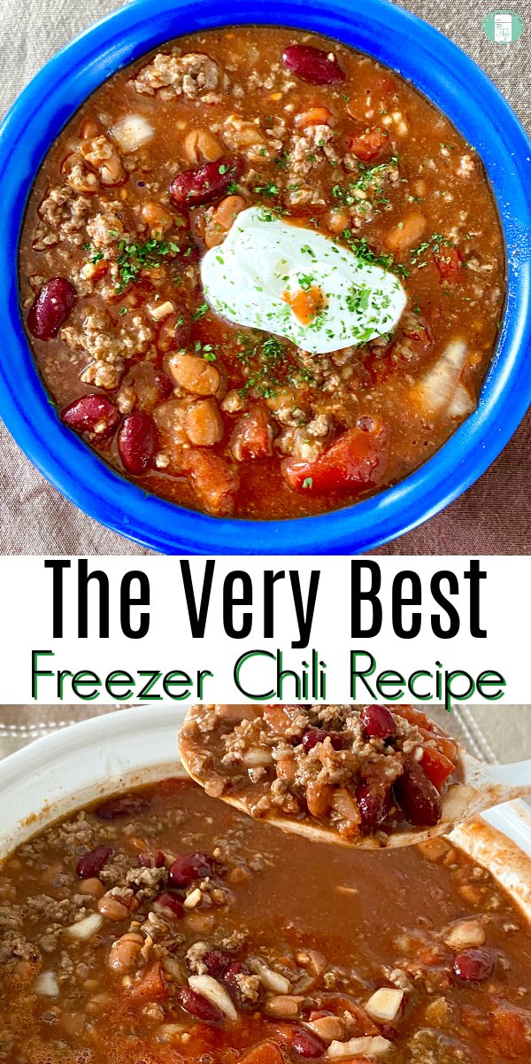 "blue bowl with chunky ground beef chili  topped with white sour cream. Text reads ""The Very Best Freezer Chili Recipe"""