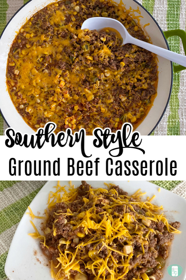 "large pot filled with food topped with melted cheese and white ladle. Text reads ""Southern Style Ground Beef Casserole"""
