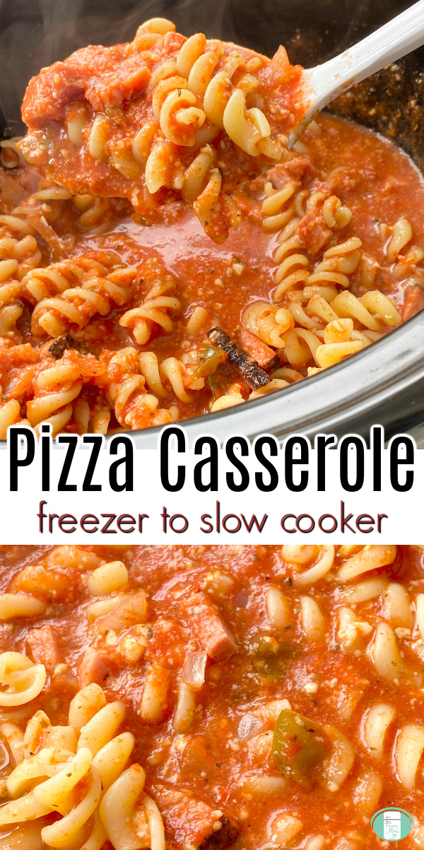 "red sauce and pasta being scooped out of slow cooker. Text reads ""Pizza Casserole freezer to slow cooker"""