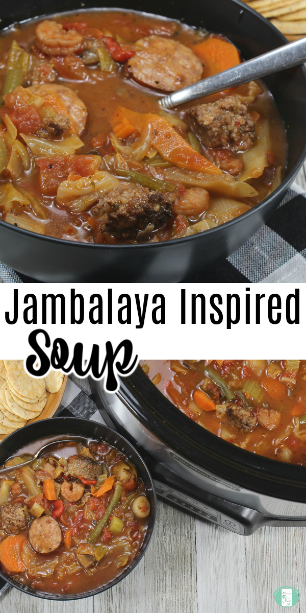"black bowl with shrimp, sausage, vegetables, liquid with a spoon. Text reads ""Jambalaya Inspired Soup"""