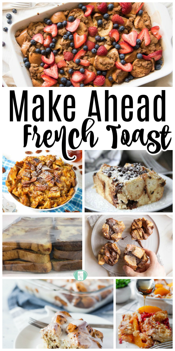 "collage of breakfast recipes. Text reads ""Make Ahead French Toast"" #freezermeals101 #frenchtoast #breakfastfreezermeal #makeaheadbreakfast"