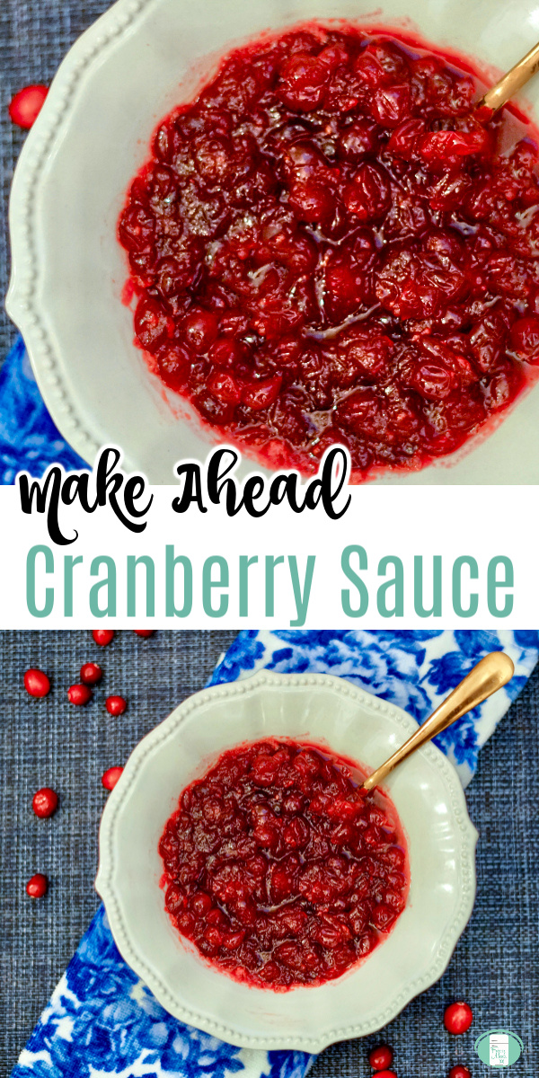 "white bowl with red sauce on a blue and white tea towel. Text reads ""Make Ahead Cranberry Sauce"""