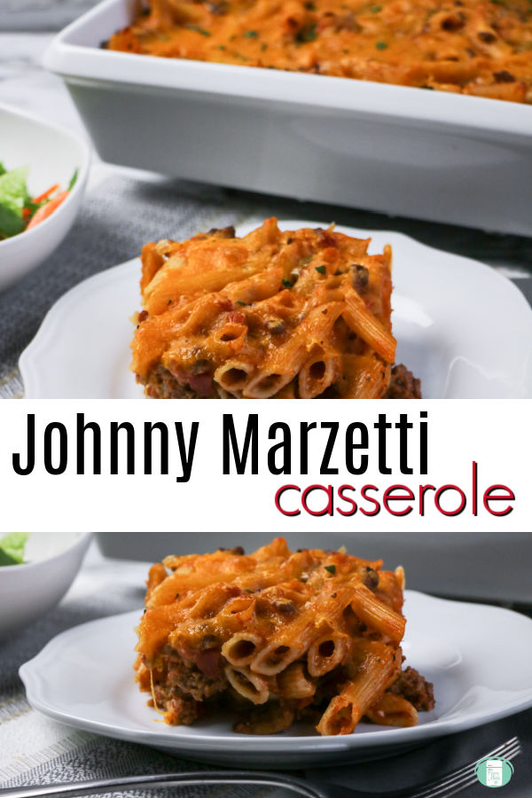 "square of pasta casserole on a white plate with the casserole dish in the background. Text reads ""Johnny Marzetti casserole"""
