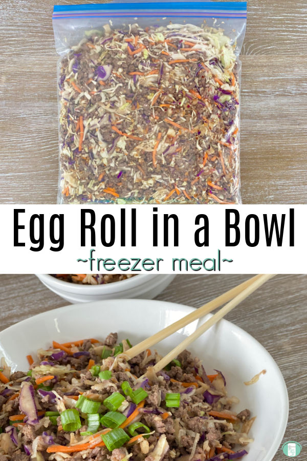 """bag filled with food and white bowl and chopsticks. Text reads """"Egg Roll in a Bowl freezer meal"""""""